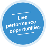 Live performance opportunities